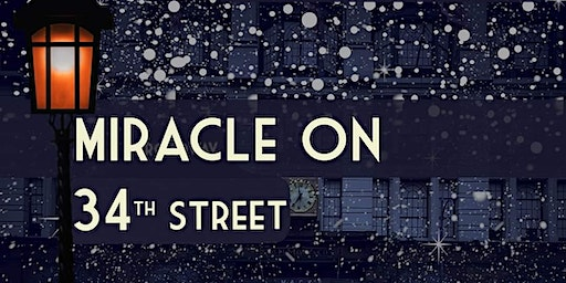 SMCT- Miracle on 34th Street
