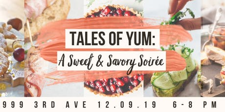 Tales of Yum: A Sweet & Savory Soirée tickets