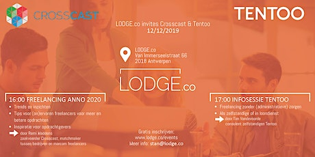 LODGE.co invites Tentoo & Crosscast tickets