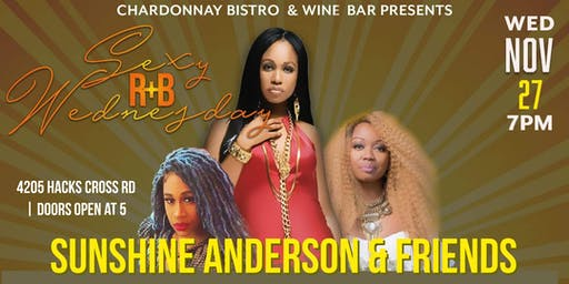 Sexy R&B Wednesday Thanksgiving Edition with Sunshine Anderson and Friends