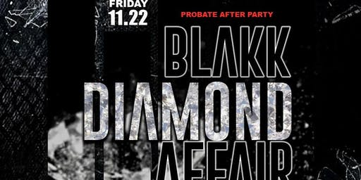 The Pretty Omazing Nupes: Black Diamond Affair Official Probate Afterparty