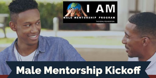 I AM MALE Mentorship Program KICKOFF EVENT!