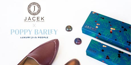 Poppy Barley and JACEK Chocolate Exclusive Tasting and Shopping Event tickets
