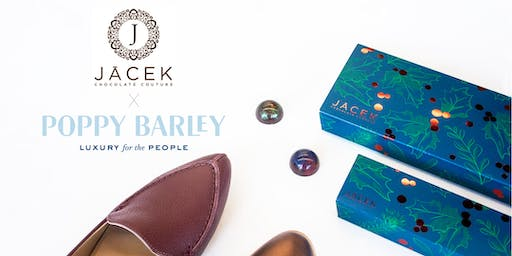 Poppy Barley and JACEK Chocolate Exclusive Tasting and Shopping Event