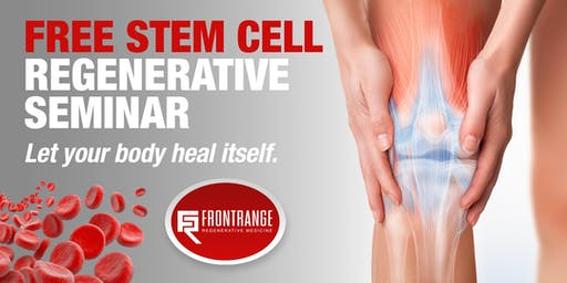 Regenerative Medicine Seminar - Get your free tickets! limited spots