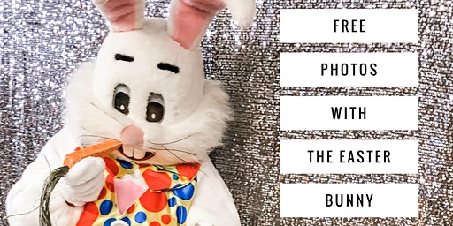 FREE Photos with the Easter Bunny!