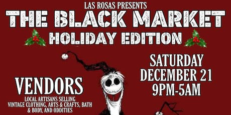 The Black Market! Holiday Edition! tickets