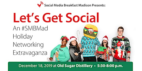 Let's Get Social! An #SMBMad Holiday Networking Extravaganza tickets