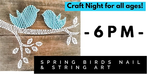 All Ages Spring Birds Nail & String Art