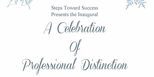 A Celebration  Of Professional Distinction