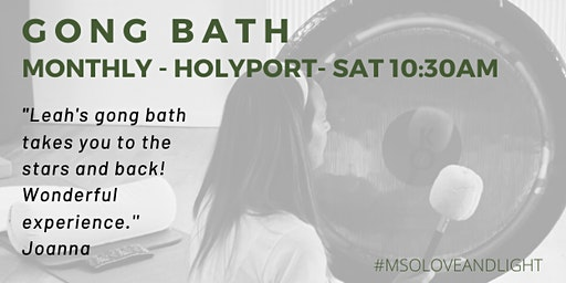 Monthly Gong Bath, Holyport
