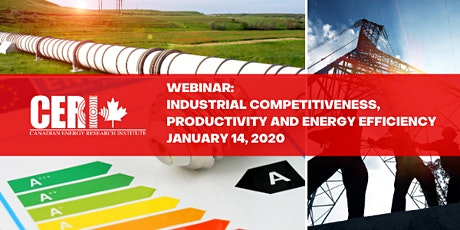 CERI Webinar - Industrial Competitiveness, Productivity and Energy Efficiency tickets