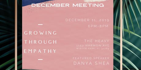 Monthly Meeting: Growing Through Empathy tickets
