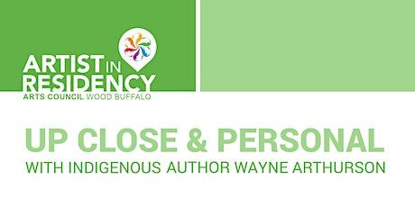 Up Close & Personal with Wayne Arthurson tickets