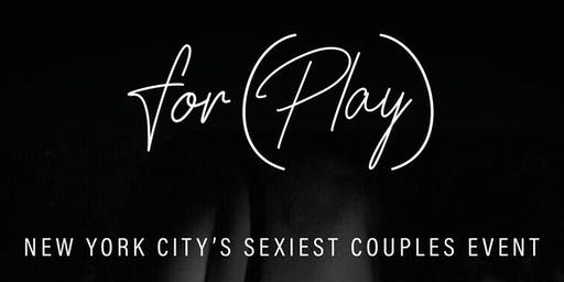 For(Play) A Couples Experience