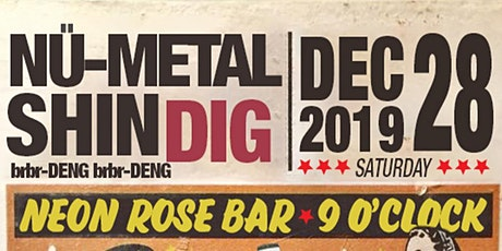 Nü-Metal shinDIG (brbr-DENG) tickets