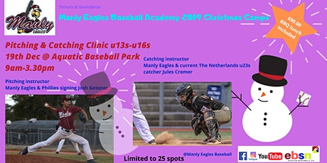 Manly Eagles Baseball Academy 2019 Christmas Camps - PITCHING & CATCHING CLINIC tickets