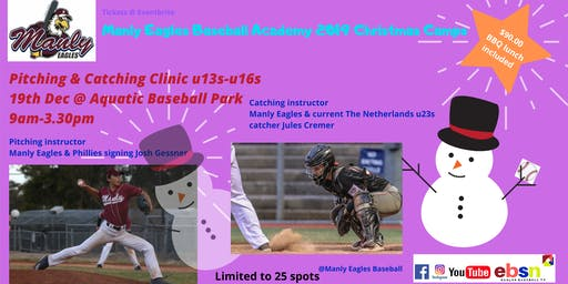 Manly Eagles Baseball Academy 2019 Christmas Camps - PITCHING & CATCHING CLINIC