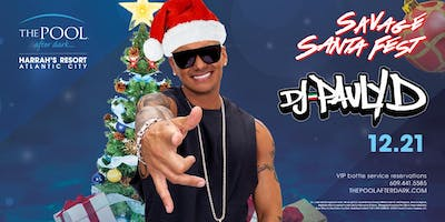 DJ PAULY D | Savage Saturdays with Santafest at The Pool REDUCED Guestlist