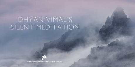 Dhyan Vimal's Silent Meditation tickets