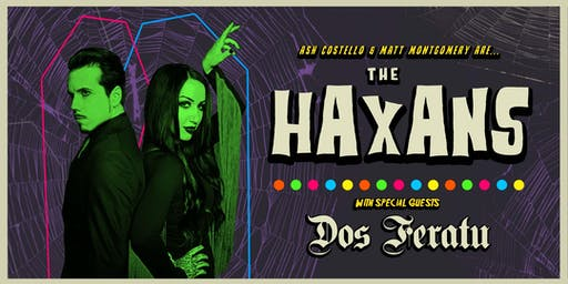 THE HAXANS, w/ DOS FERATU