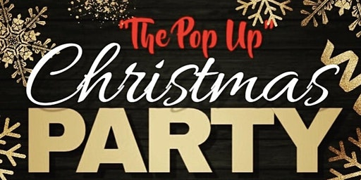 "Ignite Your Night - ""The Pop Up"" Christmas Party"