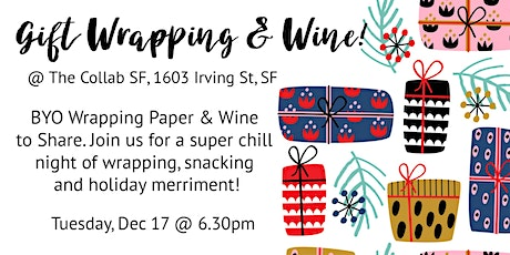 Wrap Your Gifts and Drink with Us! tickets