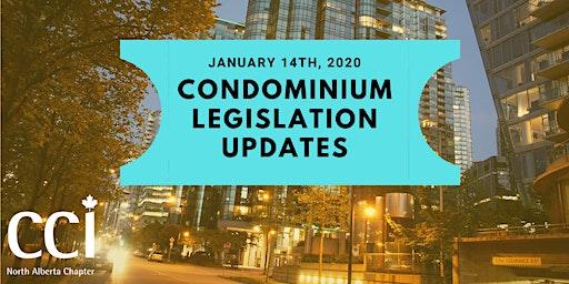 Condominium Legislation Update (CCI Seminar)