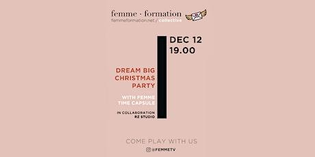 Dream Big Christmas Party biglietti