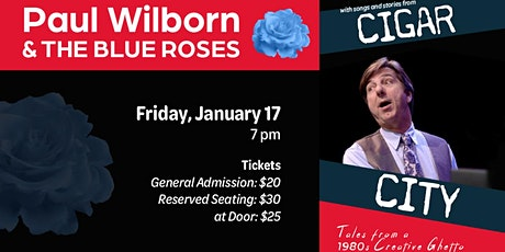 An Evening with Paul Wilborn and the Blue Roses  Presented by ARTS 464 tickets