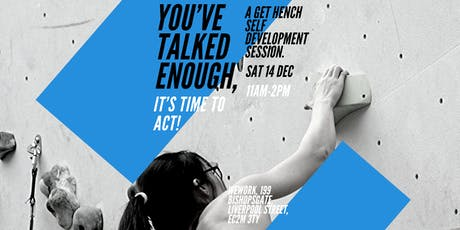 You've Talked Enough, It's Time to ACT! tickets