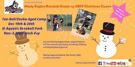 Manly Eagles Baseball Academy 2019 Christmas Camps - TeeBall/Zooka Aged Camp tickets