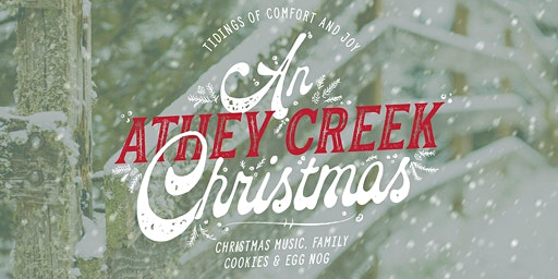 An Athey Creek Christmas - December 19th
