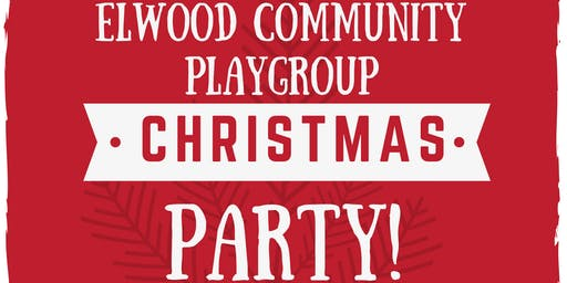 Elwood Community Playgroup Christmas Party