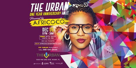 The Urban One Year Anniversary Party Powered By Africoco tickets