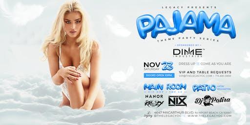Pajama Party | Legacy Nightclub Themed Party Series