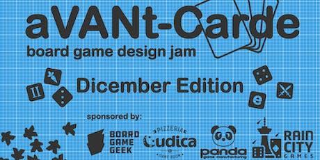 aVANt-Carde: Board Game Design Jam - 'Dicember' edition! tickets