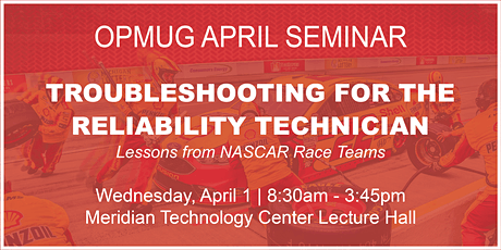 Troubleshooting for the Reliability Technician Seminar tickets
