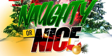 NAUGHTY OR NICE tickets