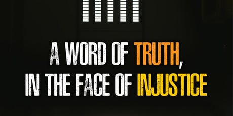 A Word of Truth, in the Face of Injustice tickets