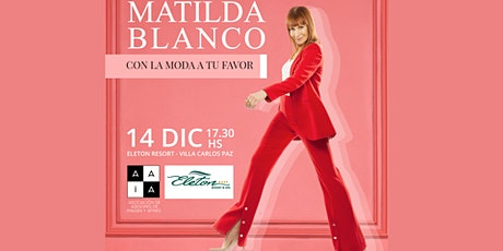 Matilda Blanco en Carlos Paz entradas