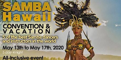 Samba Hawaii Convention and Vacation 2020 tickets