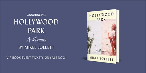 VIP Event with Mikel Jollet, Author of Hollywood Park