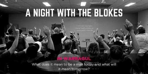 Tomorrow Man - A Night With The Blokes in Warragul