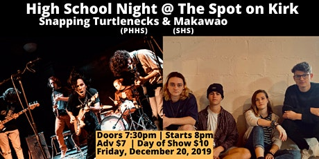 High School Night with The Snapping Turtlenecks & Makawao tickets