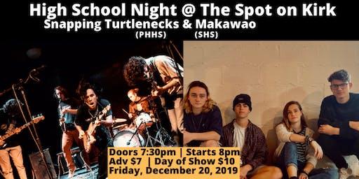 High School Night with The Snapping Turtlenecks & Makawao