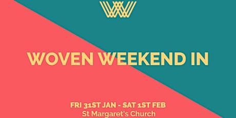 Woven Weekend In tickets