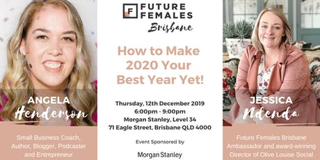 How to Make 2020 Your Best Year Yet! | FF Brisbane tickets