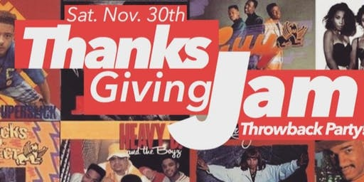 THANKSGIVING JAM! A  80/90s THROWBACK 209 PARTY!