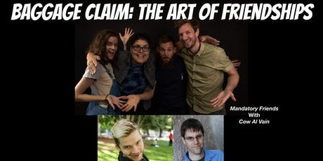Baggage Claim: The Art of Friendships tickets